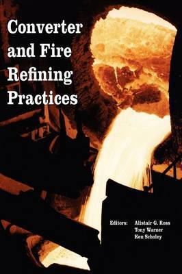Converter and Fire Refining Practices