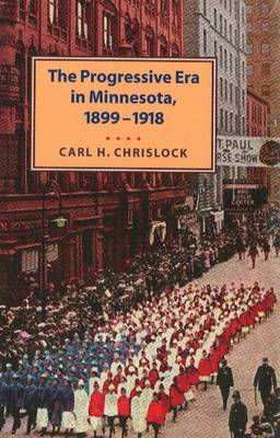 Progressive Era in Minnesota, 1899-1918