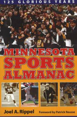 Minnesota Sports Alamanac: 125 Glorious Years