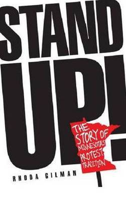 Stand Up!: The Story of Minnesota's Protest Tradition
