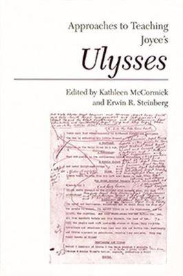 Approaches to Teaching Joyce's Ulysses