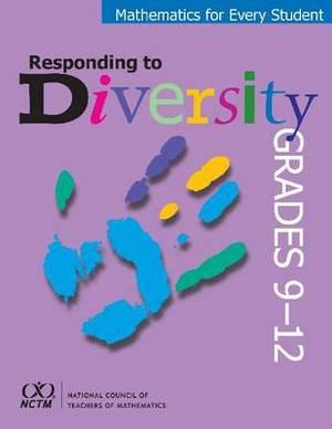Mathematics for Every Student, Responding to Diversity, Grades 9-12