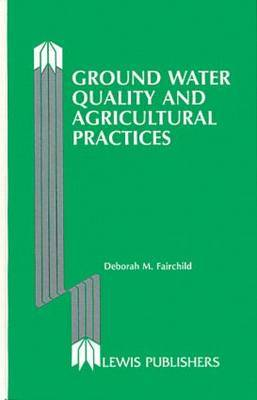 Ground Water Quality and Agricultural Practise