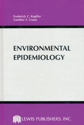 Environmental Epidemiology: Symposium on Exposure Measurement and Evaluation Methods for Epidemiology  : Papers