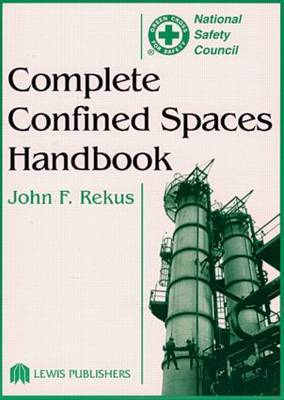 Complete Confined Spaces Handbook