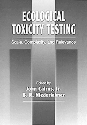 Ecological Toxicity Testing: Scale, Complexity and Relevance