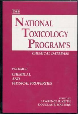 The National Toxicology Program's Chemical Database: v. 2: Chemical and Physical Properties