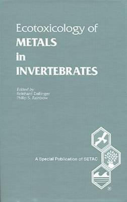 Ecotoxicology of Metals in Invertebrates: 1st SETAC-Europe Conference : Papers