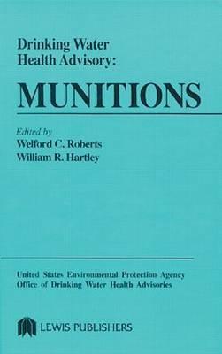 Drinking Water Health Advisory: Munitions
