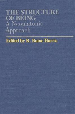 The Structure of Being: A Neoplatonic Approach