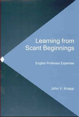 Learning from Scant Beginnings: English Professor Expertise