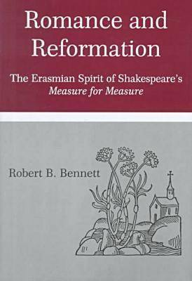 Romance and Reformation: The Rhetoric of Erasmian Humanism in  Measure for Measure