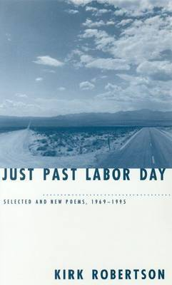 Just Past Labor Day: Selected and New Poems, 1969-96