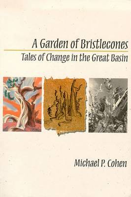 A Garden of Bristlecones: Tales of Change in the Great Basin