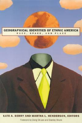 Geographical Identities of Ethnic America: Race, Space and Place