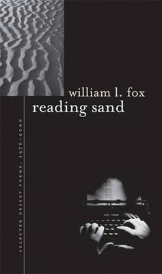 Reading Sand: Selected Desert Poems, 1976-2000