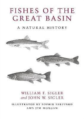 Fishes of the Great Basin: A Natural History