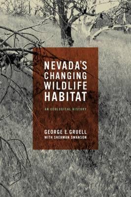Nevada's Changing Wildlife Habitat: An Ecological History