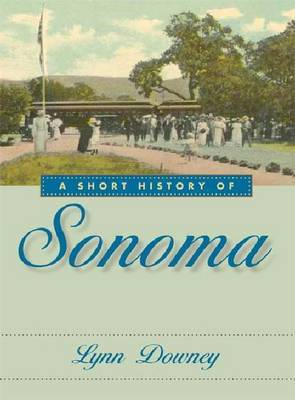 A Short History of Sonoma