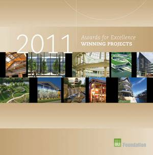 Awards for Excellence: 2011 Winning Projects