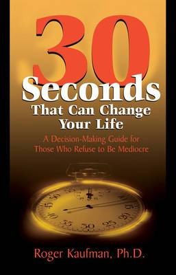 Thirty Seconds That Can Change Your Life