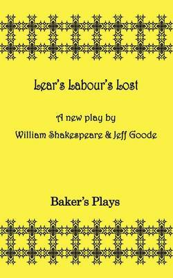 Lear's Labor's Lost