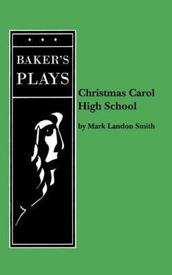 Christmas Carol High School
