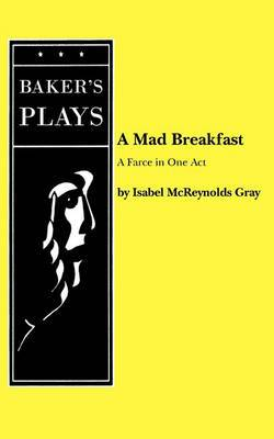 A Mad Breakfast