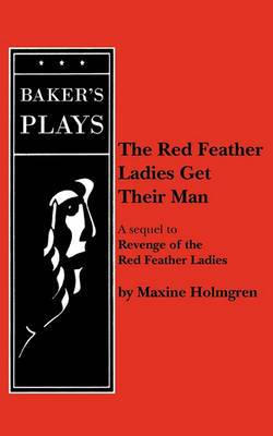The Red Feather Ladies Get Their Man