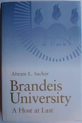 Brandeis University: A Host at Last