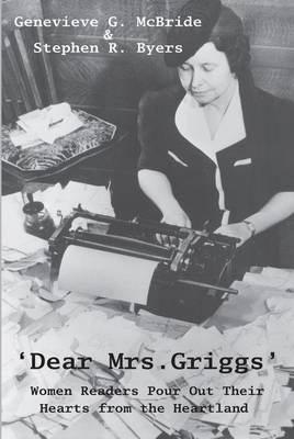 Dear Mrs. Griggs': Women Readers Pour Out Their Hearts From The Heartland