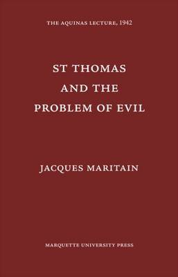 St. Thomas and the Problem of Evil