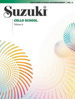 Suzuki Cello School: v. 9: Piano Accompaniments