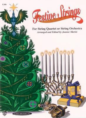 Festive Strings for String Quartet or String Orchestra: Cello Part, Part