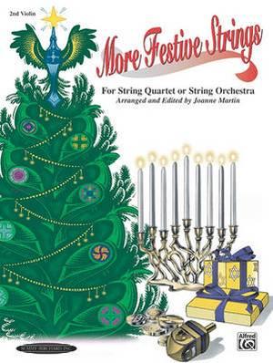 More Festive Strings for String Quartet or String Orchestra: 2nd Violin Part, Part
