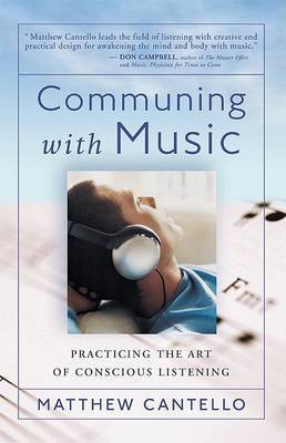 Communing with Music: Practicing the Art of Conscious Listening