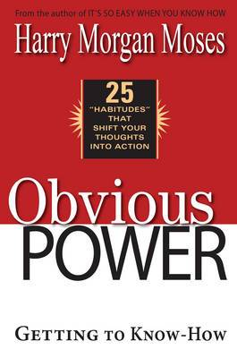 Obvious Power: Getting to Know-How
