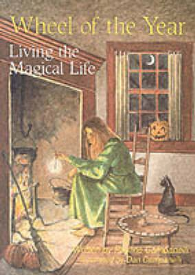 Wheel of the Year: Living the Magickal Life