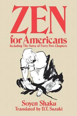 Zen for Americans: Including the  Sutra of Forty-two Chapters