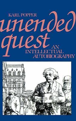 Unended Quest: An Intellectual Autobiography