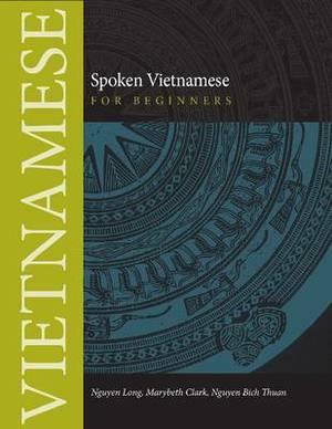 Spoken Vietnamese for Beginners: Textbook