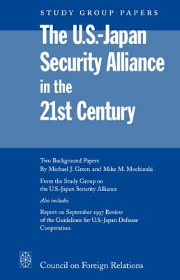 US-Japan Security Alliance in the 21st Century: Prospects for Incremental Change