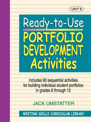 Writing Skills Curriculum Library: Ready-to-use Portfolio Device Activities: v. 6: Unit 6