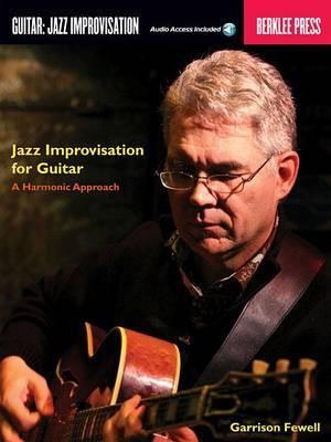 Jazz Improvisation for Guitar: A Harmonic Approach