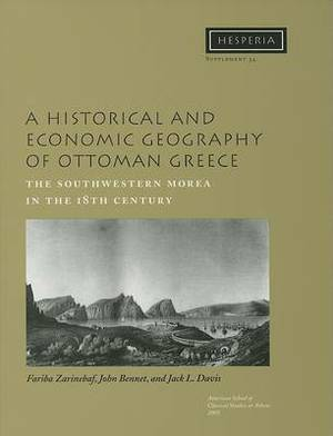 A Historical and Economic Geography of Ottoman Greece: The Southwestern Morea in the 18th Century