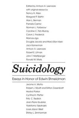 Suicidology: Essays in Honor of Edwin Schneidman