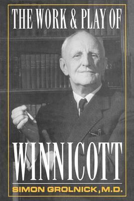 The Work and Play of Winnicott
