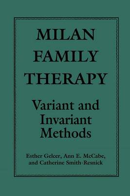 Milan Family Therapy: Variant and Invariant Methods