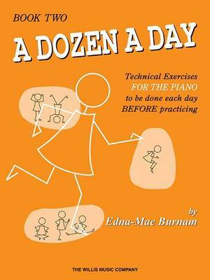 A Dozen a Day, Book 2: Technical Exercises for the Piano to be Done Each Day Before Practicing