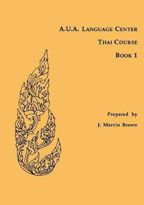 A.U.A. Language Center Thai Course: Book 1